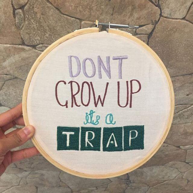 Don't grow up, it's a trap' Hoop Art