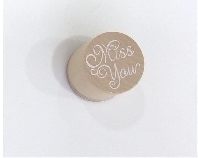 Wooden Stamp letter Miss You in Round Shape.