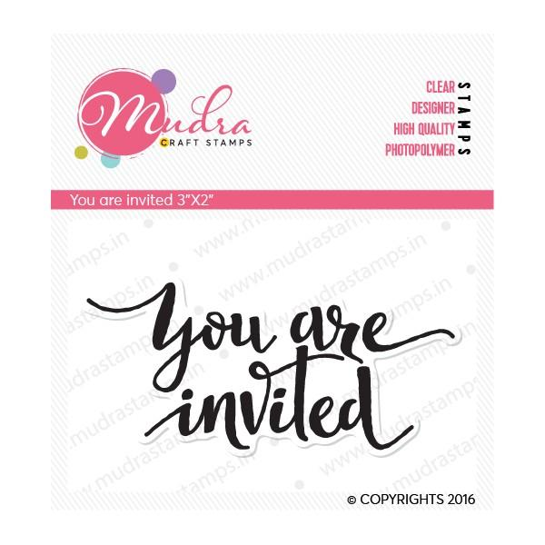 Mudra Clear Stamps - You are invited