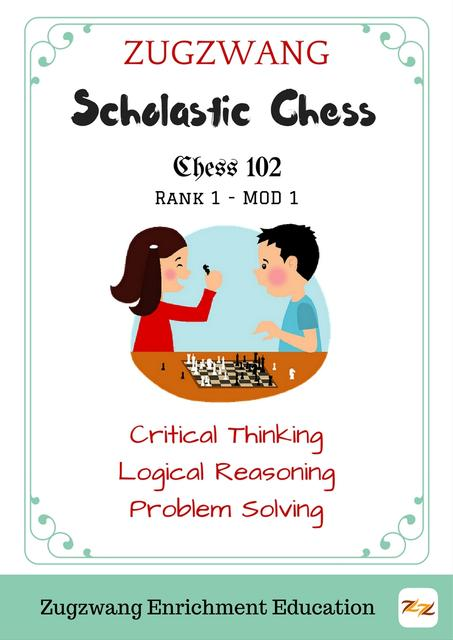 ZugZwang Chess 102 - Beginners