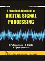A Practical Approach to Digital Signal Processing