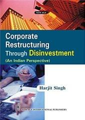 Corporate Restructuring Through Disinvestment (An Indian Perspective)