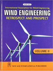 Wind Engineering Retrospect and Prospect, Volume2