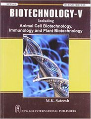 Biotechnology5: Animal Cells, Immunology & Plant Biotechnology