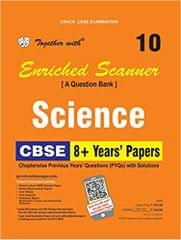 Together with Enriched PYQs Scanner Science Class 10 for 2018 Exam (Old Edition)