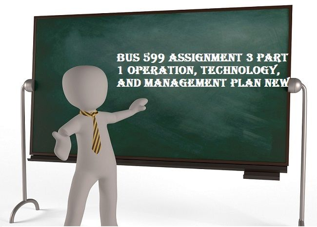 business 599 assignment 1 Hrm 599 week 3 assignment 1 a growing small business hrm599 week 3 assignment 1 a growing small business 3623 words | 15 pages hrm517 week 6 assignment 1: planning document hrm 517 week 6 assignment 1: planning document.