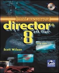 Director 8 & Lingo (Inside Macromedia), (Book/CD-Rom)