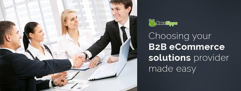 complete-guide-to-help-you-decide-your-b2b-ecommerce-solutions-provider