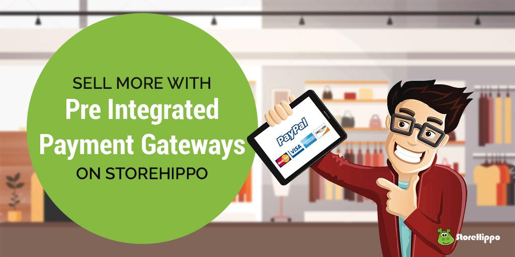 14-compelling-benefits-of-payment-gateway-integration-with-storehippo