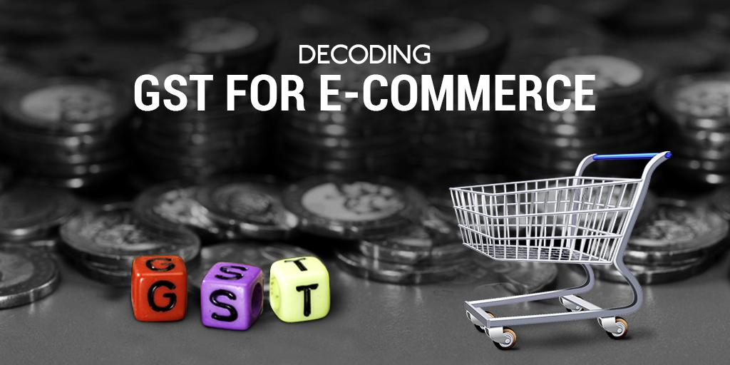 the-ultimate-guide-to-understanding-ecommerce-under-gst