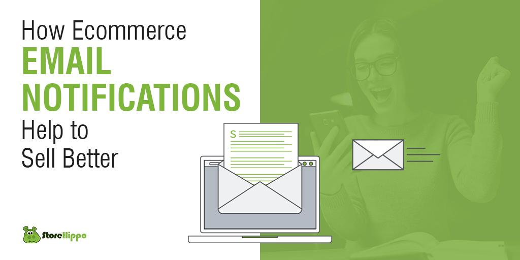 5-benefits-of-using-ecommerce-email-notifications-on-your-web-store