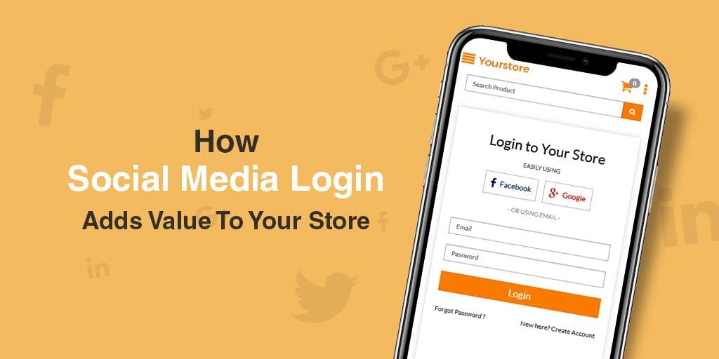 5-indisputable-benefits-of-social-media-login-integration-on-your-ecommerce-store