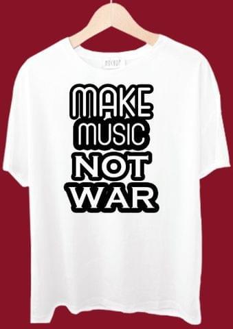 Make Music Not War Tshirt