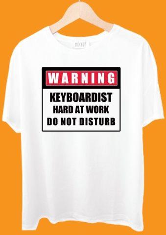 Warning Keyboardist Hard At Work Tshirt