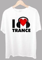 I Love Trance Tshirt