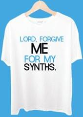 Lord Forgive Me For My Synths Tshirt