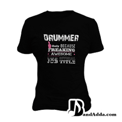 Awesome Drummer round neck  Women T-shirt