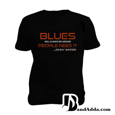 People need the Blues Man Music T-shirt