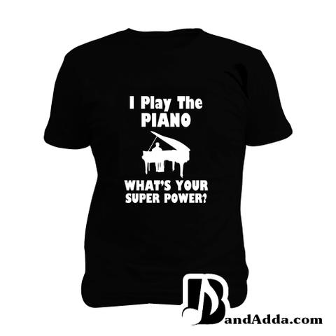 Piano is my Superpower Man Music T-shirt