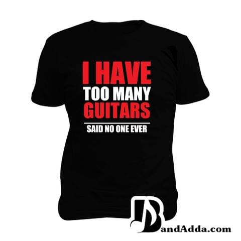 I have to many Guitars : Myth Man Music T-shirt