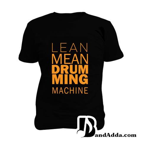 Lean Mean Drumming Machine Man Music T-shirt
