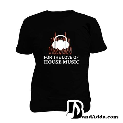 For the love of House Music Man Music T-shirt