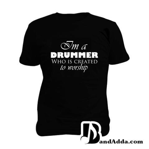Drummer to Worship Man Music T-shirt