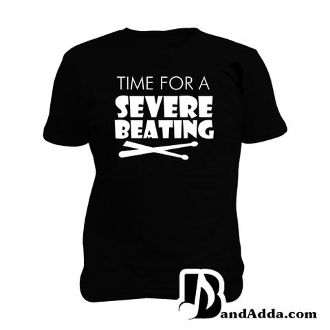 Drummer - Time for Sever Beating Man Music T-shirt