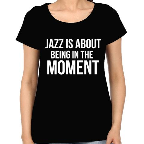 Being in the Moment Woman Music t-shirt