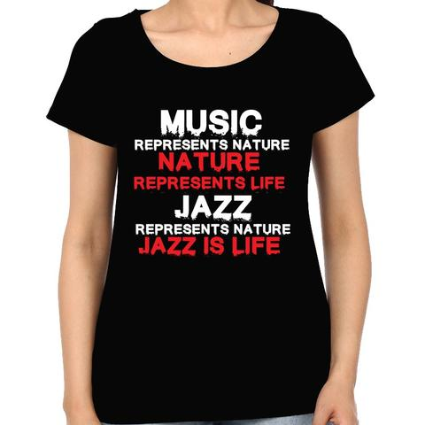 Jazz is Life Woman Music t-shirt