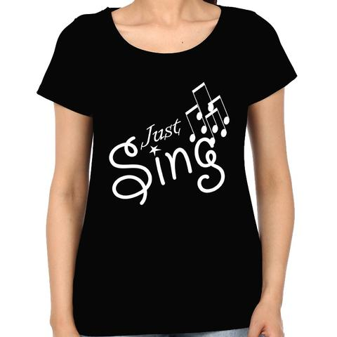 Just Sing Woman Music t-shirt