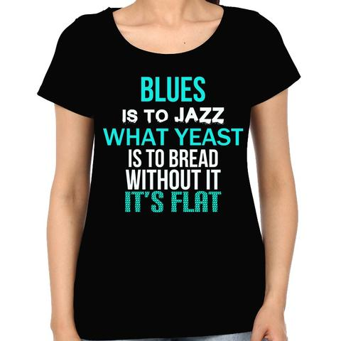 Blues is everything Woman Music t-shirt