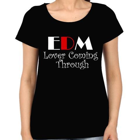 EDM lover coming through Woman Music t-shirt