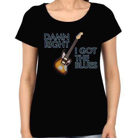 Damm Right I got the Blues Woman Music t-shirt