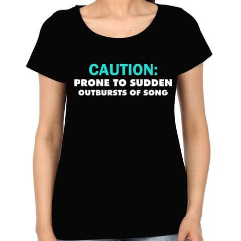 Singer - Vocalist : Prone to sudden outburst of Song Woman Music t-shirt