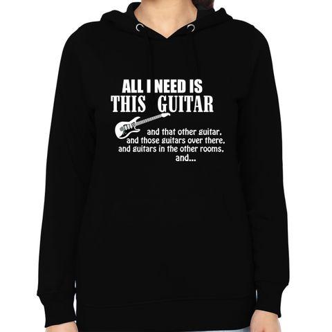 All I need more Guitar Woman Music Hoodie Sweatshirt