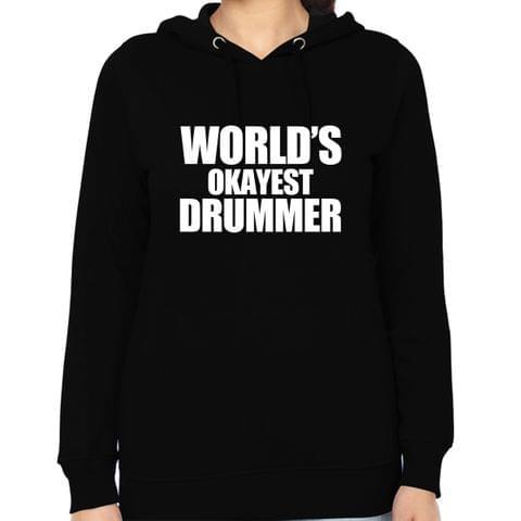 Okayest Drummer Woman Music Hoodie Sweatshirt