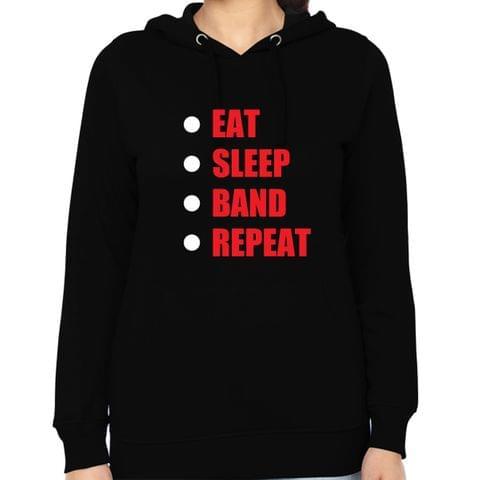 Eat Sleep Band Repeat Woman Music Hoodie Sweatshirt