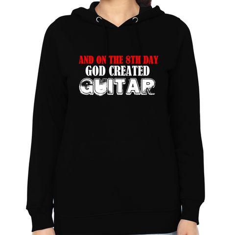 God Created Guitar Woman Music Hoodie Sweatshirt