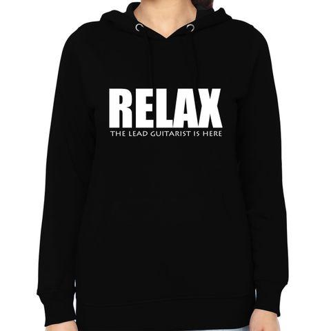 Relax Lead Guitarist is Here Woman Music Hoodie Sweatshirt