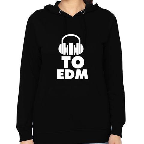 I listen to EDM Woman Music Hoodie Sweatshirt