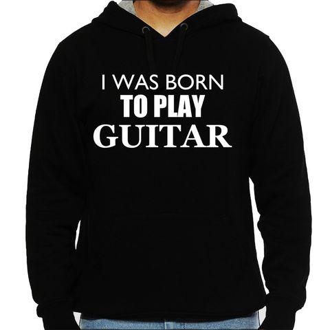 Born as Guitarist Man Hooded Sweatshirt
