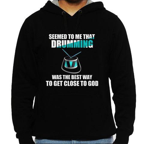 Drumming is GOD Man Hooded Sweatshirt