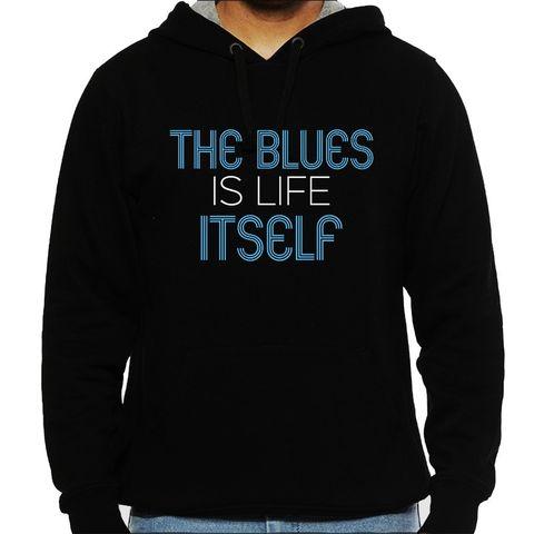 The Blues is Life Itself Man Hooded Sweatshirt