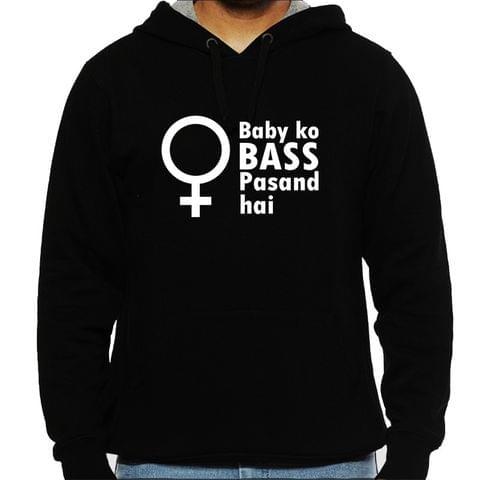 Baby ko Bass pasand hai Man Hooded Sweatshirt