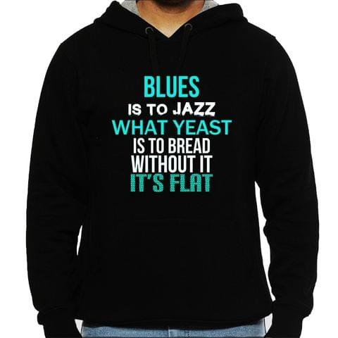 Blues is everything Man Hooded Sweatshirt