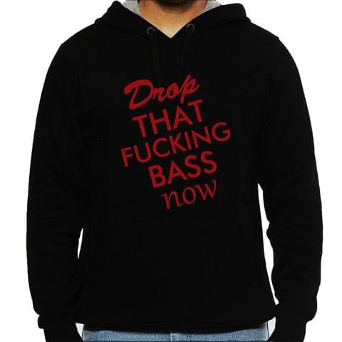 Drop the Bass Man Hooded Sweatshirt