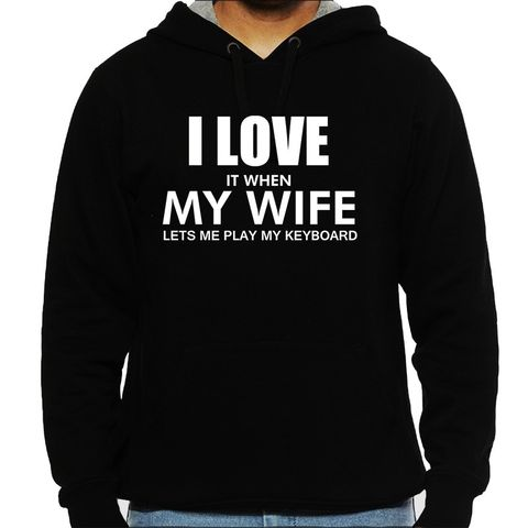 I love my Keyboard Man Hooded Sweatshirt