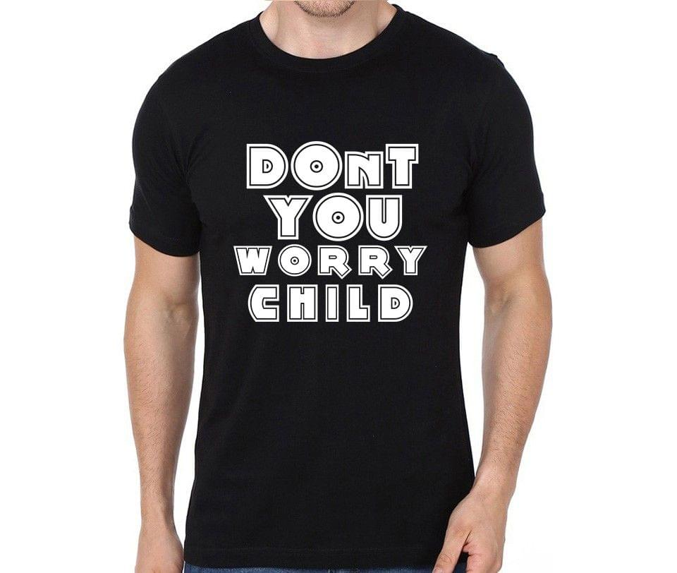 Don?t you worry Child T-shirt for Man, Woman , Kids - BEHP21GZLDZP