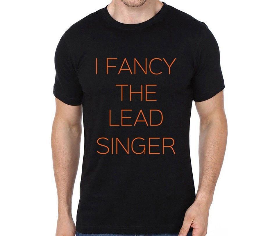 Fancy the Lead Singer T-shirt for Man, Woman , Kids - W88DLCTKL29V